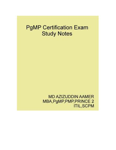 Program Management Professional ( PgMP ) Certification Exam Study Notes