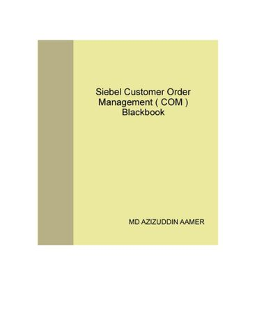 Siebel Customer Order Management ( COM ) Blackbook