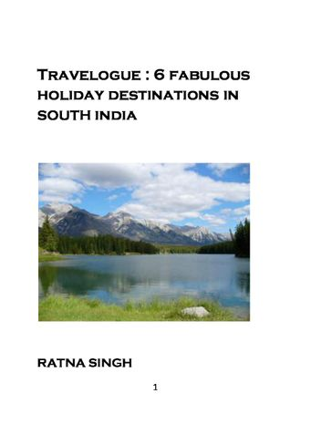 TRAVELOGUE : 6 FASCINATING HOLIDAY DESTINATIONS IN SOUTH INDIA