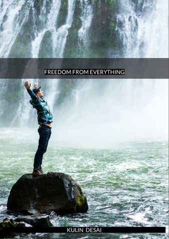 FREEDOM FROM EVERTHING