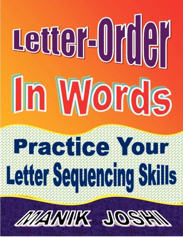 Letter-order In Words: Practice Your Letter Sequencing Skills