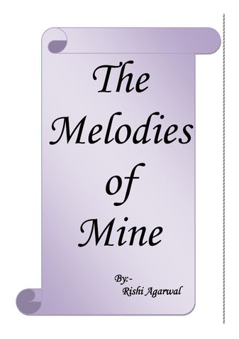 The Melodies of Mine