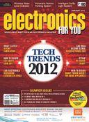 Electronics For You, January 2012