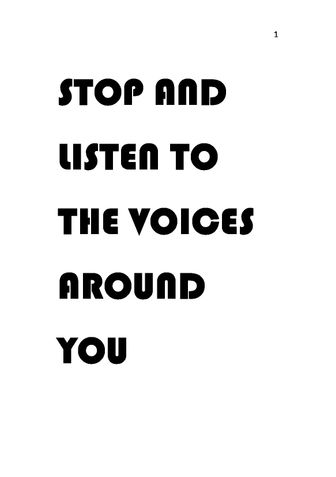 Stop and listen to the voices around you