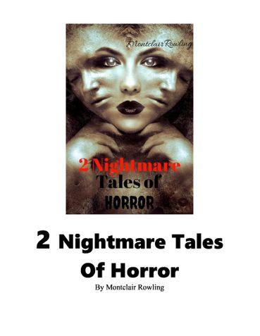 2 Nightmare Tales of Horror