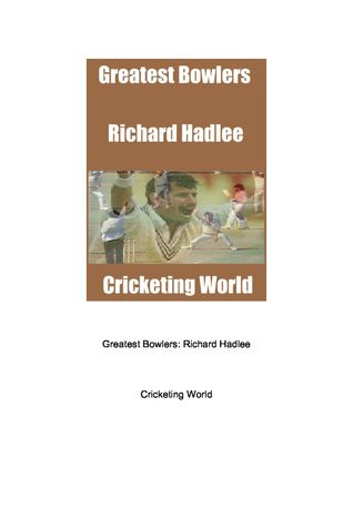 Greatest Bowlers: Richard Hadlee