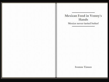 Mexican Food in Vonny's Hands