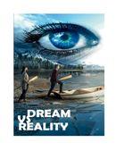 Dream v/s Reality