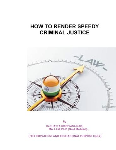 HOW TO RENDER SPEEDY CRIMINAL JUSTICE
