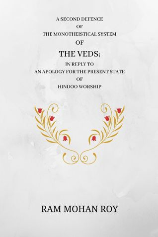 A Second Defence of the Monotheistical System of the Veds
