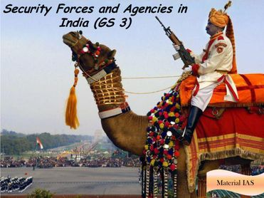 Indian Security Forces and Agencies for IAS Exam