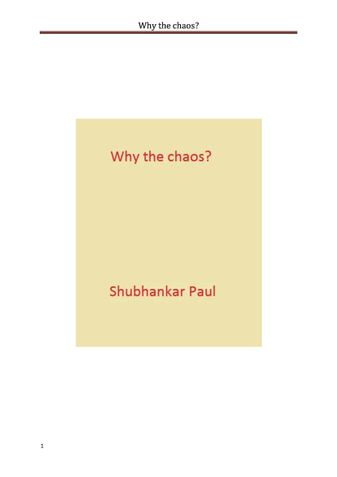 Why the chaos?